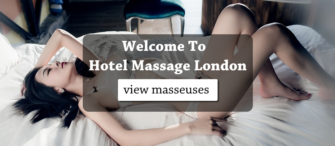Welcome to Hotel Massage London