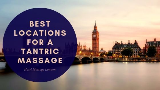 London skyline with big ben best locations for a tantric massage hotel massage london
